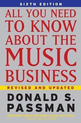 All You Need to Know About the Music Business by Passman