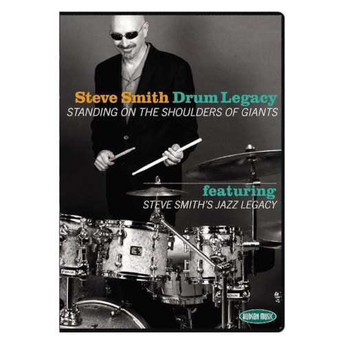 Steve Smith - Drum Legacy: Standing on the Shoulders of Giants DVD
