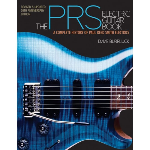"""Hal Leonard """"The PRS Electric Guitar Book"""" by Burrluck"""